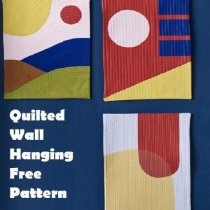 Quilted Wall Hanging Free Pattern - Idea 2020